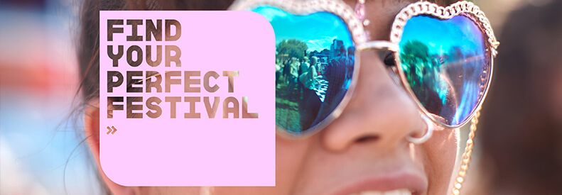Find your perfect festival